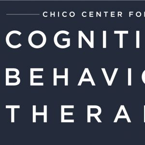Chico Center for Cognitive Behavior Therapy