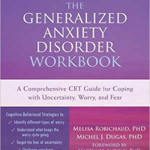 Generalized Anxiety Disorder Workbook